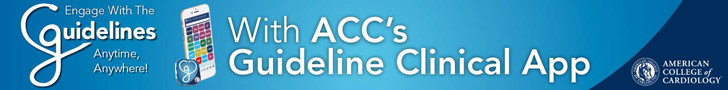 Access more than 20 Clinical Guidelines, including new HBP Guidelines with ACC's Guideline Clinical